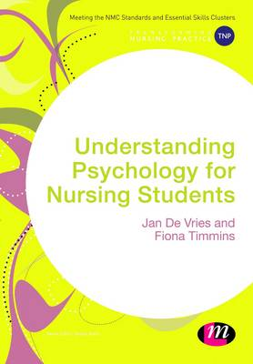 Understanding Psychology for Nursing Students by Jan De Vries