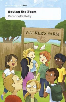 Pearson English Year 3: Making a Difference - Saving the Farm (Reading Level 23-25/F&P Level N-P) by Bernadette Kelly