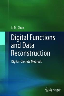 Digital Functions and Data Reconstruction by Li Chen