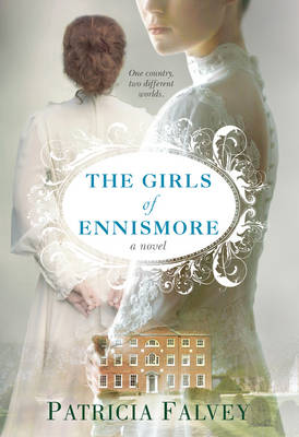 Girls of Ennismore by Patricia Falvey
