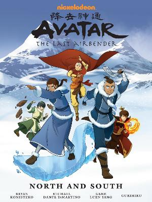 Avatar: The Last Airbender - North And South Omnibus by Gene Luen Yang