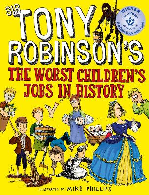 The Worst Children's Jobs in History by Sir Tony Robinson