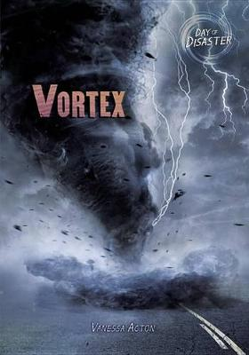 Vortex by Vanessa Acton