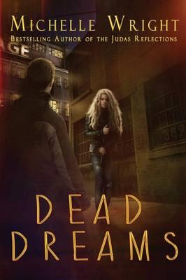 Dead Dreams by Michelle Wright