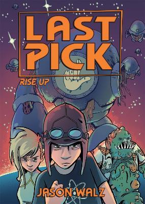 Last Pick: Rise Up by Jason Walz