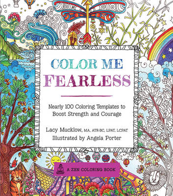 Color Me Fearless by Lacy Mucklow