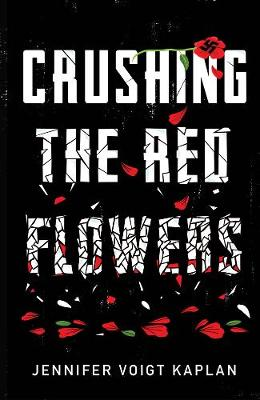 Crushing The Red Flowers book