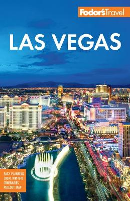 Fodor's Las Vegas by Fodor's Travel Guides