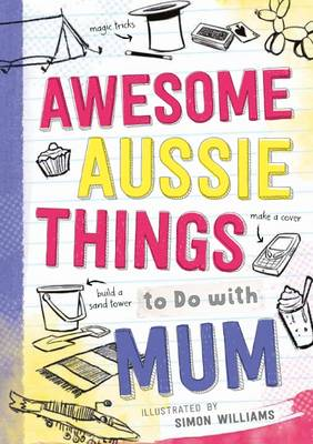 Awesome Aussie Things to Do With Mum by Ed Allen
