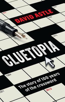 Cluetopia by David Astle