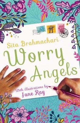 Worry Angels by Sita Brahmachari