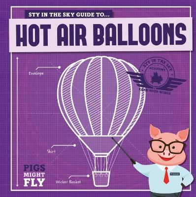 Hot Air Balloons by Kirsty Holmes