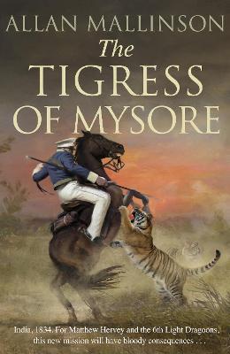 The Tigress of Mysore book