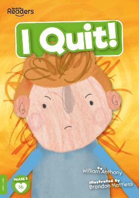 I Quit! book