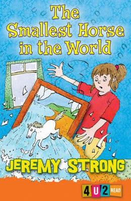 The Smallest Horse In The World by Jeremy Strong