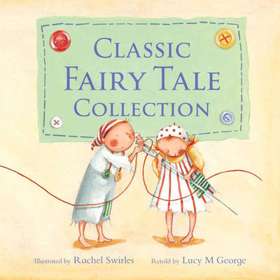 Thumbelina and Other Classic Fairy Tales by Lucy M. George