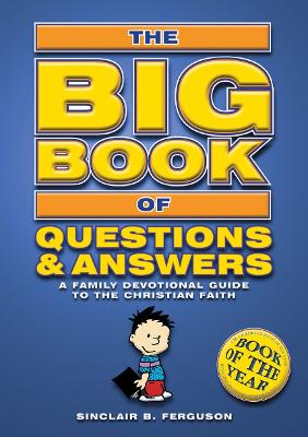 Big Book of Questions & Answers by Sinclair B. Ferguson