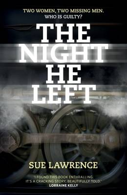 The Night He Left by Sue Lawrence