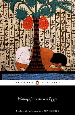 Writings from Ancient Egypt by Toby Wilkinson