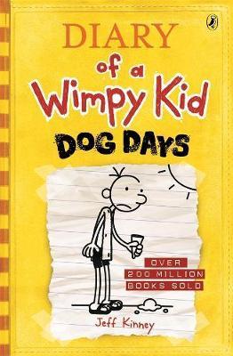 Dog Days: Diary of a Wimpy Kid (BK4) by Jeff Kinney