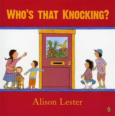 Who's That Knocking? by Alison Lester