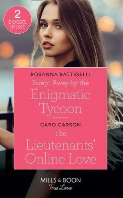 Swept Away By The Enigmatic Tycoon by Rosanna Battigelli