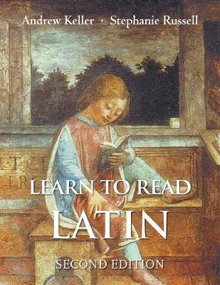 Learn to Read Latin by Andrew Keller