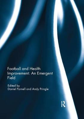 Football and Health Improvement: an Emergent Field book