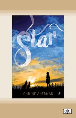 Star: Book 3 in The Animal Allies series by Ondine Sherman