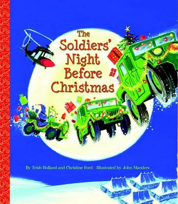 Soldiers' Night Before Christmas by Trish Holland