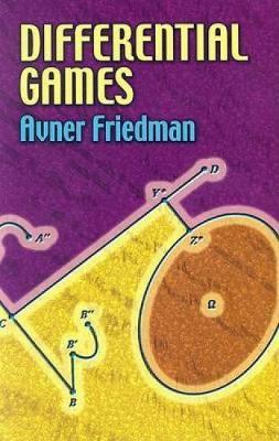 Differential Games by Avner Friedman