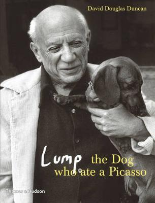Lump: The Dog Who Ate a Picasso by David Douglas