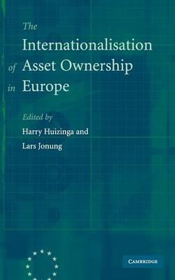 The Internationalisation of Asset Ownership in Europe by Harry Huizinga