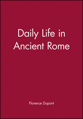 Daily Life in Ancient Rome book