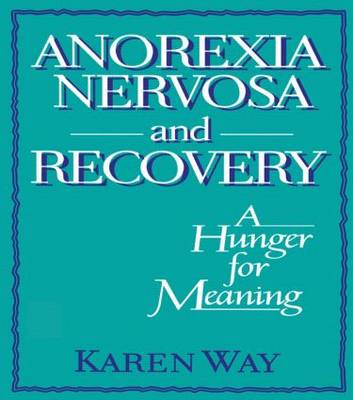 Anorexia Nervosa and Recovery book