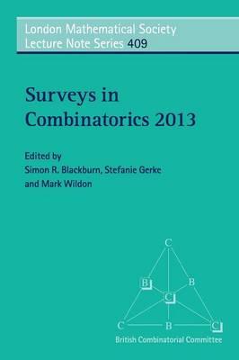 Surveys in Combinatorics 2013 by Simon R. Blackburn