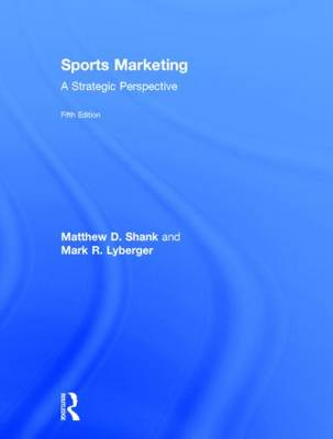 Sports Marketing by Matthew D. Shank