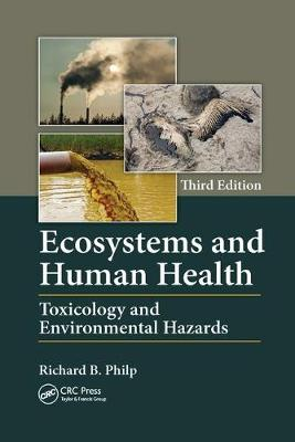Ecosystems and Human Health by Richard B. Philp