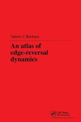 An Atlas of Edge-Reversal Dynamics by V.C. Barbosa