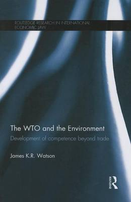 The WTO and the Environment by James Watson