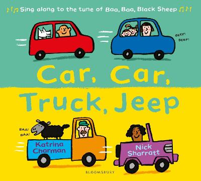 Car, Car, Truck, Jeep by Katrina Charman