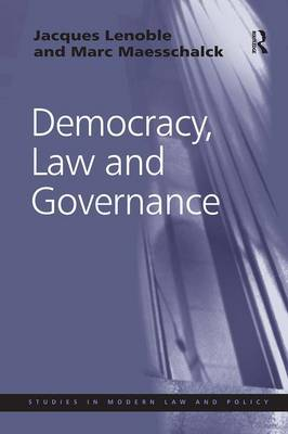 Democracy, Law and Governance by Jacques Lenoble