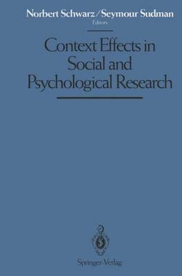 Context Effects in Social and Psychological Research by Norbert Schwarz