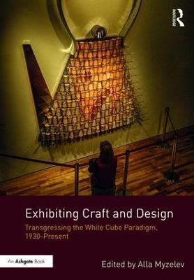 Exhibiting Craft and Design book