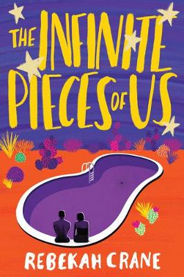 The Infinite Pieces of Us by Rebekah Crane