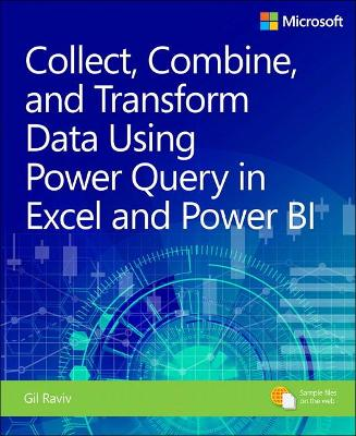 Collect, Transform and Combine Data using Power BI and Power Query in Excel by Gil Raviv