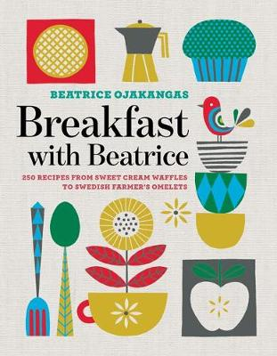 Breakfast with Beatrice by Beatrice Ojakangas