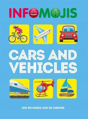 Infomojis: Cars and Vehicles by Jon Richards