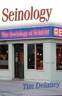 Seinology by Tim Delaney