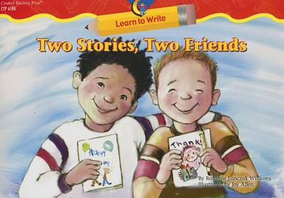 Two Stories, Two Friends by Rozanne Lanczak Williams
